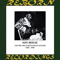 Son House – Complete Recorded Works of Son House And the Great Delta Blues Singers (HD Remastered)