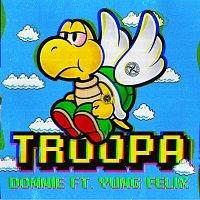 Donnie, Yung Felix – Troopa