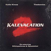 Kalle Kinos, Tiedemies – Kalevacation 2