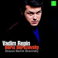 Vadim Repin & Boris Berezovsky – Strauss, Stravinsky & Bartók : Violin Sonatas