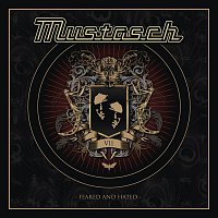 Mustasch – Feared and Hated
