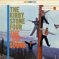 "The Kirby Stone Four, Jimmy Carroll, His Orchestra – The ""Go"" Sound"