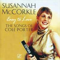 Susannah Mccorkle – Easy To Love:  The Songs Of Cole Porter