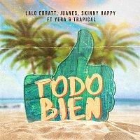 Lalo Ebratt, Juanes, Skinny Happy, Yera, Trapical – Todo Bien