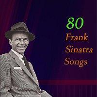 Frank Sinatra – 80 Frank Sinatra Songs