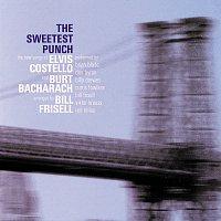 Elvis Costello, Burt Bacharach – The Sweetest Punch - The New Songs of Elvis Costello & Burt Bacharach