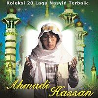 Ahmadi Hassan – Koleksi 20 Lagu Nasyid Terbaik