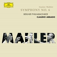 Berliner Philharmoniker, Claudio Abbado – Mahler: Symphony No. 6
