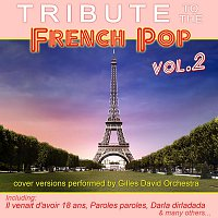 Gilles David Orchestra – Tribute To The French Pop Vol. 2