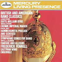 Eastman Wind Ensemble, Frederick Fennell – British And American Band Classics