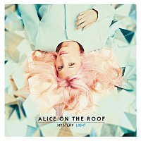Alice on the roof – Mystery Light