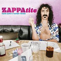 Frank Zappa – ZAPPAtite - Frank Zappa's Tastiest Tracks