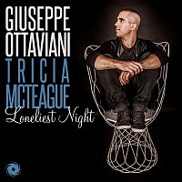Giuseppe Ottaviani, Tricia McTeague – Loneliest Night