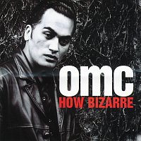 OMC – How Bizarre