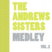 The Andrew Sisters, The Andrews Sisters – Medley Vol.  2