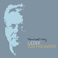 Reinhard Mey – Lieder von Freunden