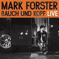 Mark Forster – Bauch und Kopf (Live Edition)