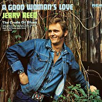 Jerry Reed – A Good Woman's Love