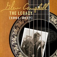 Glen Campbell – The Legacy (1961-2017)