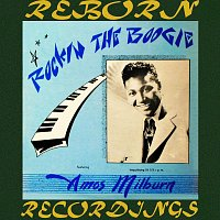 Amos Milburn – Rockin' The Boogie (HD Remastered)