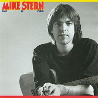 Mike Stern – Time In Place