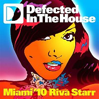 Riva Starr – Defected In The House Miami '10 mixed by Riva Starr