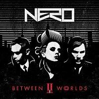 Nero – Between II Worlds