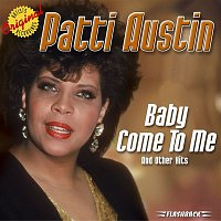 Patti Austin – Baby Come To Me & Other Hits