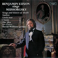 Benjamin Luxon, David Willison – Mussorgsky: Songs and Dances of Death; Sunless
