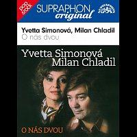 Yvetta Simonová, Milan Chladil – O nás dvou / Supraphon - Original