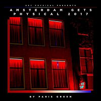 DJ T. – Get Physical Presents: Amsterdam Gets Physical 2017 - Compiled & Mixed by Paris Green