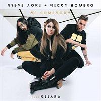 Steve Aoki, Nicky Romero, Kiiara – Be Somebody