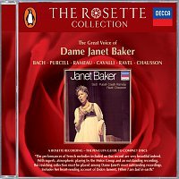 Dame Janet Baker – Bach/Purcell/Rameau/Cavalli/Ravel/Chausson - Janet Baker