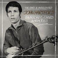 John Hartford – Backroads, Rivers & Memories: The Rare & Unreleased John Hartford