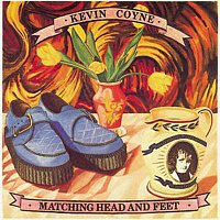 Kevin Coyne – Matching Head And Feet