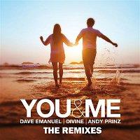 Dave Emanuel, Divine, Andy Prinz – You & Me (Remixes)