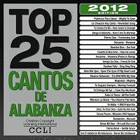 Maranatha! Latin – Top 25 Cantos De Alabanza [2012 Edition]