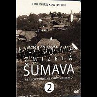 Emil Kintzl – Zmizelá Šumava 2