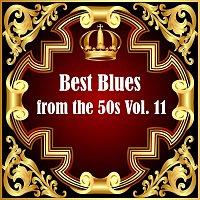 Různí interpreti – Best Blues from the 50s Vol.  11
