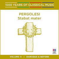 Sara Macliver, Sally-Anne Russell, Orchestra of the Antipodes, Antony Walker – Pergolesi: Stabat mater [1000 Years of Classical Music, Vol. 11]