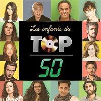 Various Artists.. – Les enfants du Top 50