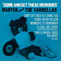 Martha Reeves & The Vandellas – Come And Get These Memories