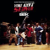 """B2K – B2K Presents """"You Got Served"""" Soundtrack"""