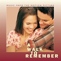 Original Soundtrack – A Walk To Remember Music From The Motion Picture