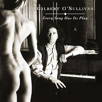 Gilbert O'Sullivan – Every Song Has Its Play (Original Score)