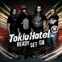 Tokio Hotel – Ready, Set, Go