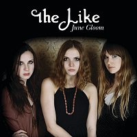The Like – June Gloom