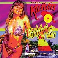 Banda Kanón – Tómame