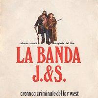 Ennio Morricone – La banda J. & S. - Cronaca criminale del Far West [Original Motion Picture Soundtrack]