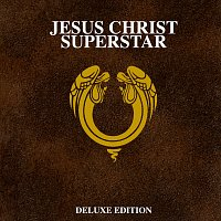 Andrew Lloyd-Webber – Jesus Christ Superstar [50th Anniversary / Deluxe]